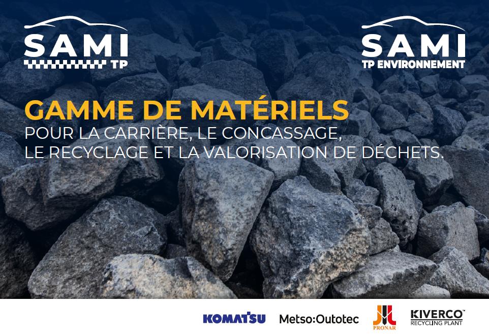 Brochure carrière SAMI TP France Komatsu Pronar Metso Kiverco